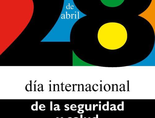 Día Internacional de la Seguridad y la Salud en el Trabajo.