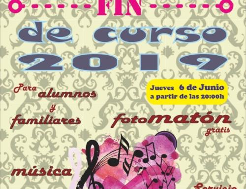 Fiesta Fin de Curso. 6 de junio 2019.