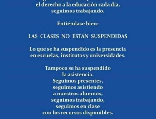 LAS CLASES NO ESTÁN SUSPENDIDAS.