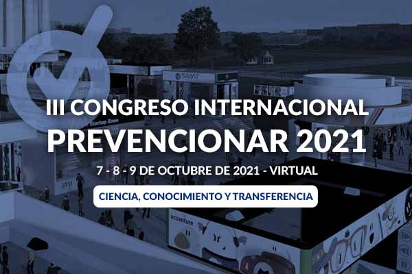 III Congreso Internacional Prevencionar – 2021 #Virtual